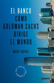El Banco. Marc Roche. El bolso amarillo