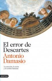 El error de Descartes. Antonio Damasio. El bolso amarillo