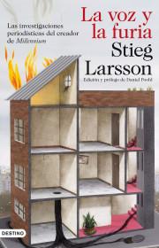 La voz y la furia. Stieg Larsson. El bolso amarillo